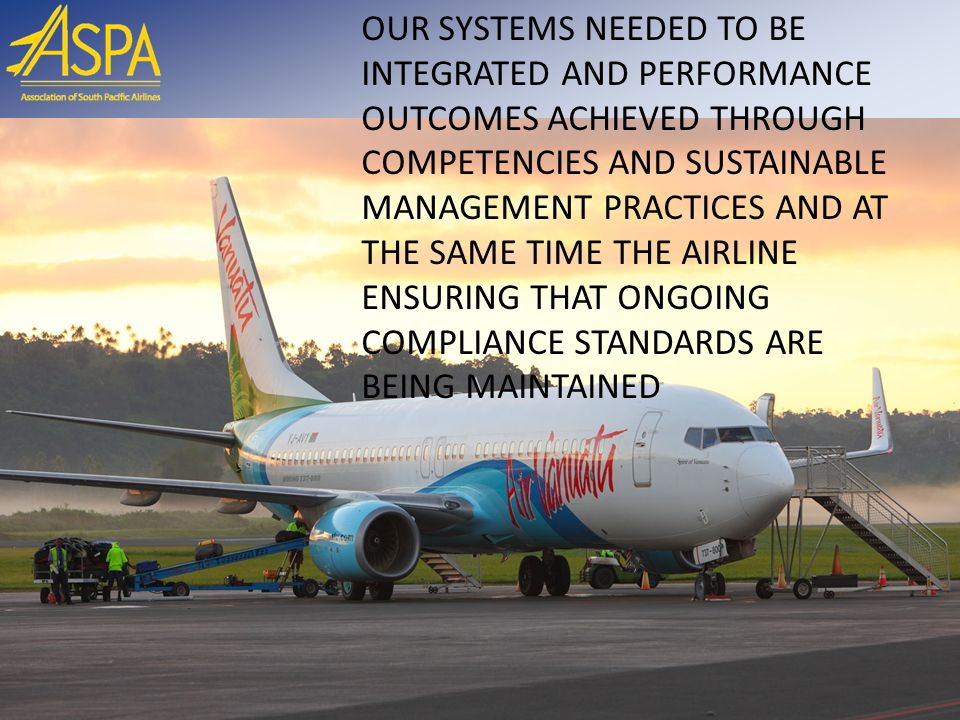 PMDA Methodology *Step 1 Analyze the performance gaps against PMDA Plan actions (focus on airline's priorities) *Step 2 Develop new processes *Step 3 Measure progress and results