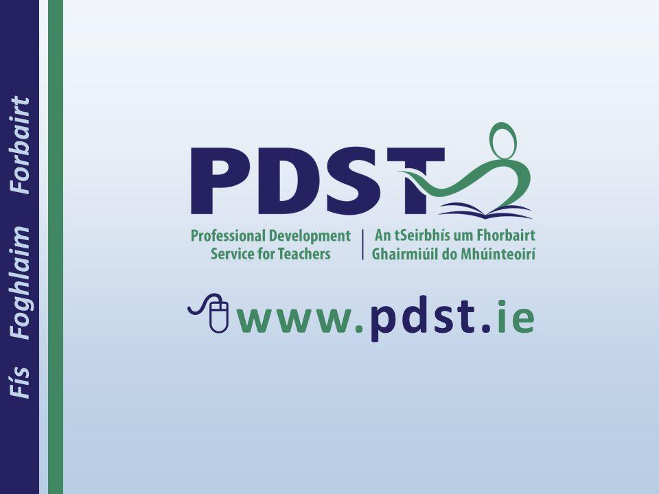 Fís Foghlaim Forbairt  www. pdst. ie