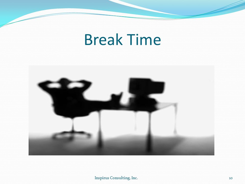 Break Time Inspirus Consulting, Inc.10