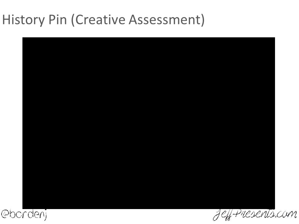 History Pin (Creative Assessment)