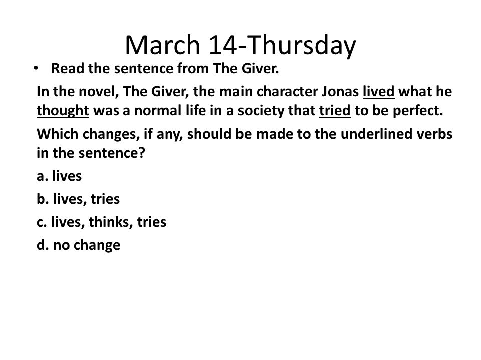 March 14-Thursday Read the sentence from The Giver.