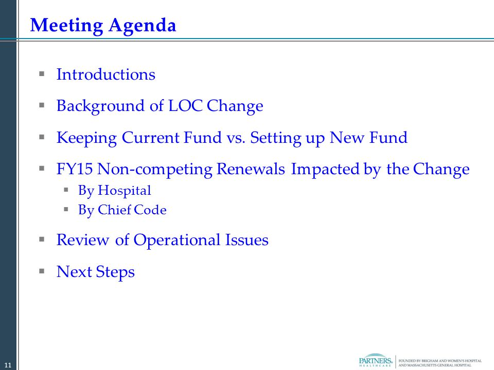 Meeting Agenda  Introductions  Background of LOC Change  Keeping Current Fund vs.