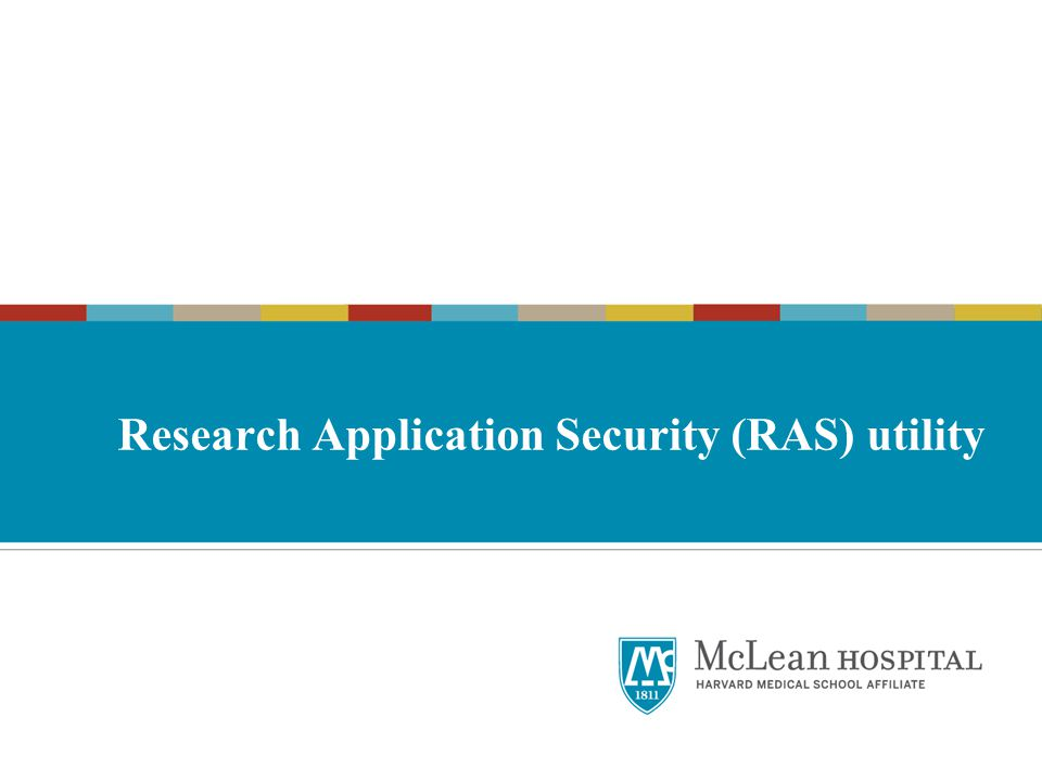 Research Application Security (RAS) utility