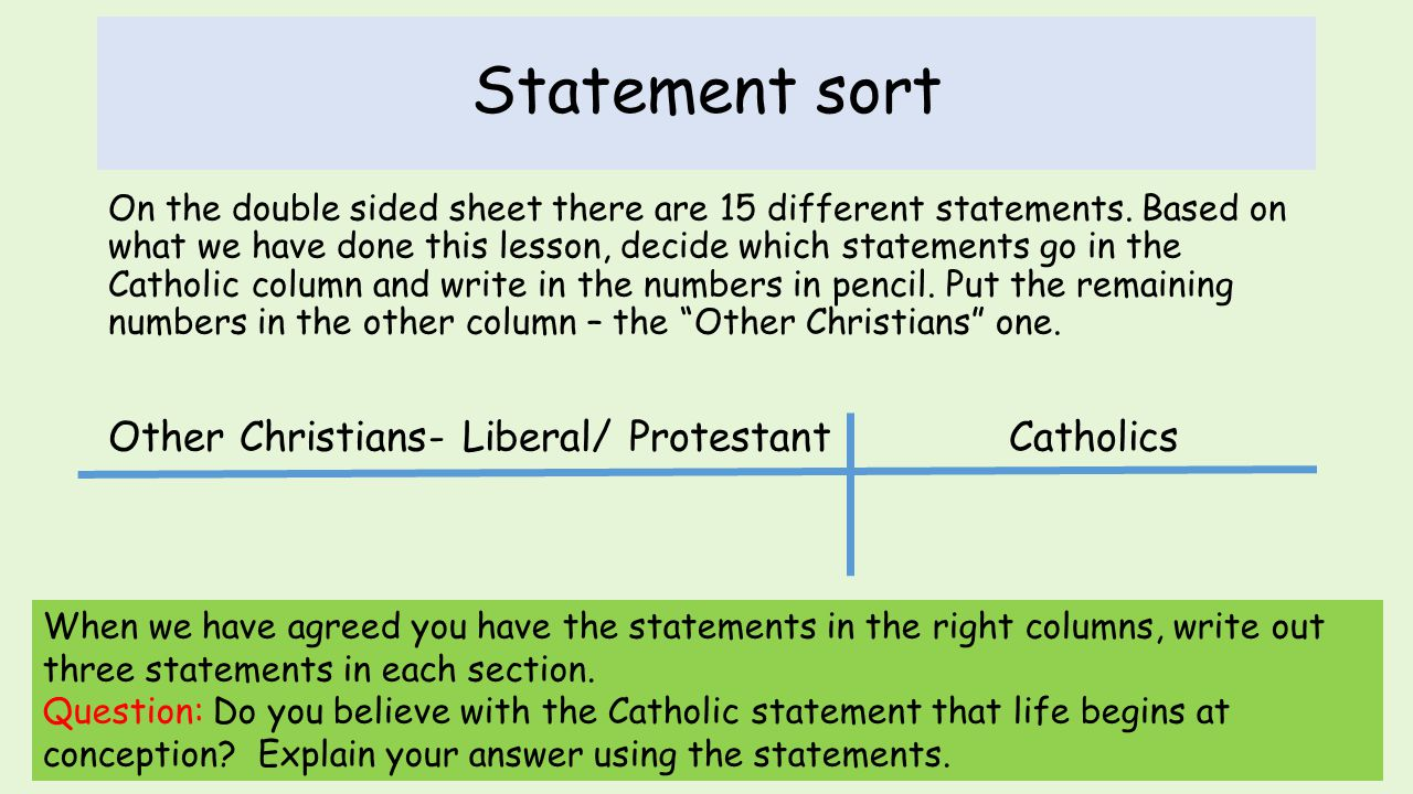 Statement sort On the double sided sheet there are 15 different statements. Based on what we have done this lesson, decide which statements go in the