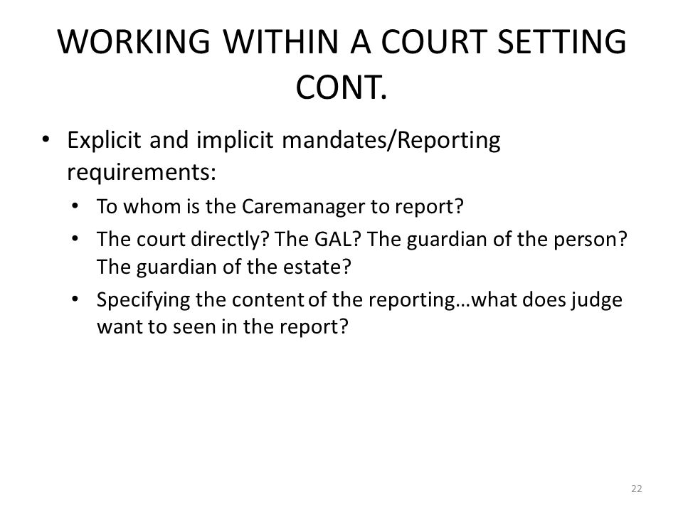 WORKING WITHIN A COURT SETTING CONT.