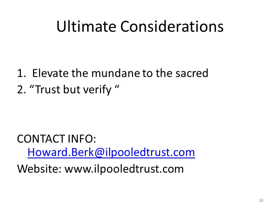 Ultimate Considerations 1. Elevate the mundane to the sacred 2.