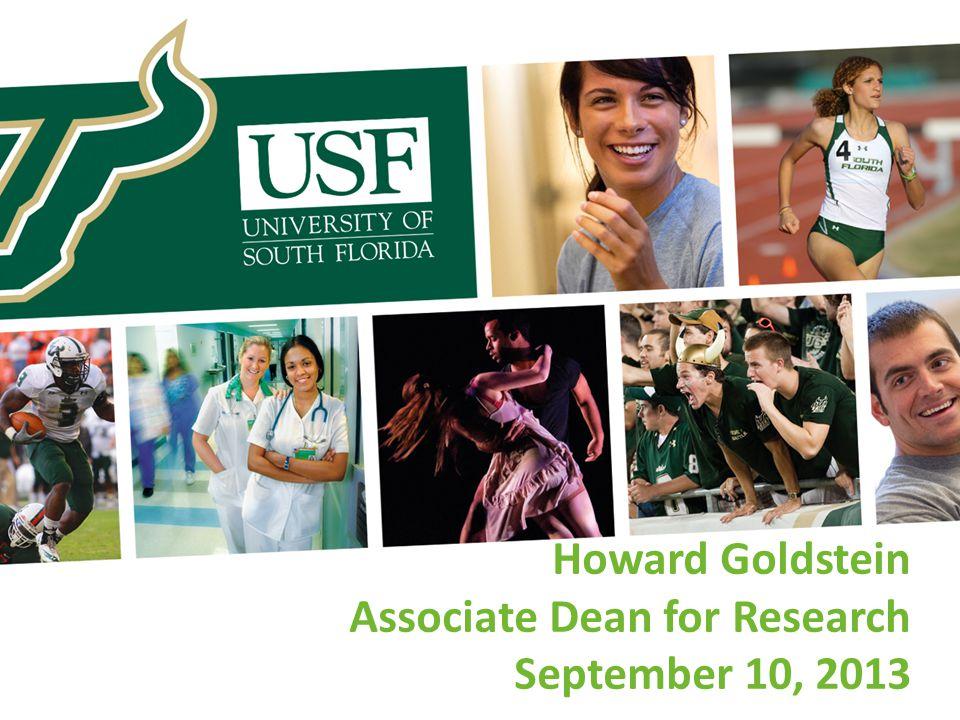 Howard Goldstein Associate Dean for Research September 10, 2013
