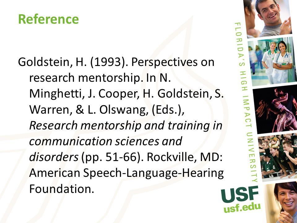 Reference Goldstein, H. (1993). Perspectives on research mentorship.