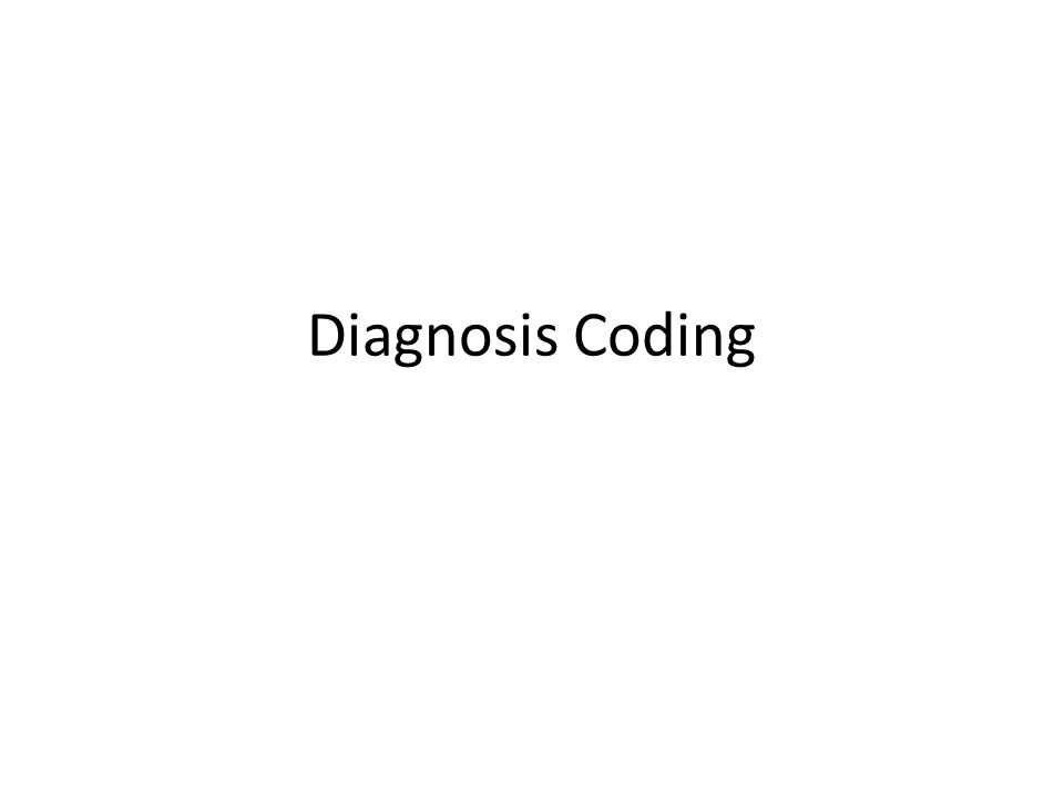Diagnosis Coding