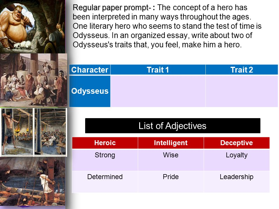 an essay on the real benchmark of a hero in odysseus View essay - essay from ap gov 12 at joesph a gregori high school odysseus impact on the gods in the odyssey, the gods seem to have a.