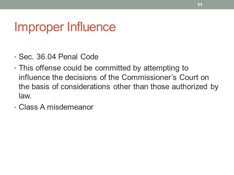 Improper Influence Sec.