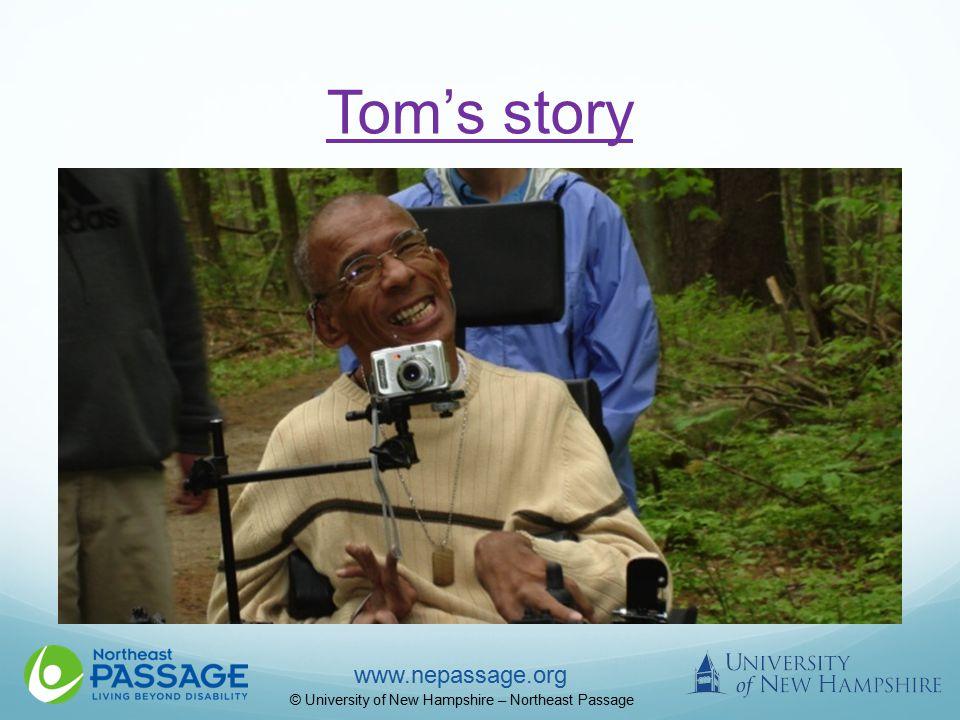 www.nepassage.org © University of New Hampshire – Northeast Passage Tom's story