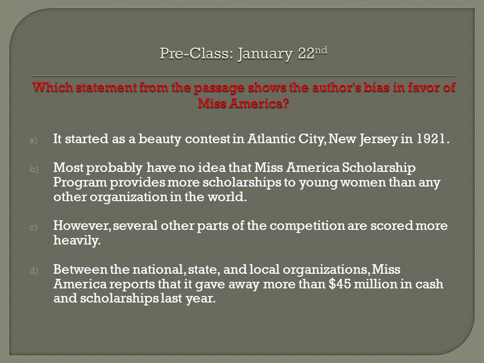 a) It started as a beauty contest in Atlantic City, New Jersey in 1921.