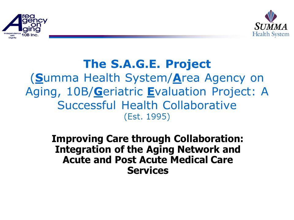 The S.A.G.E.