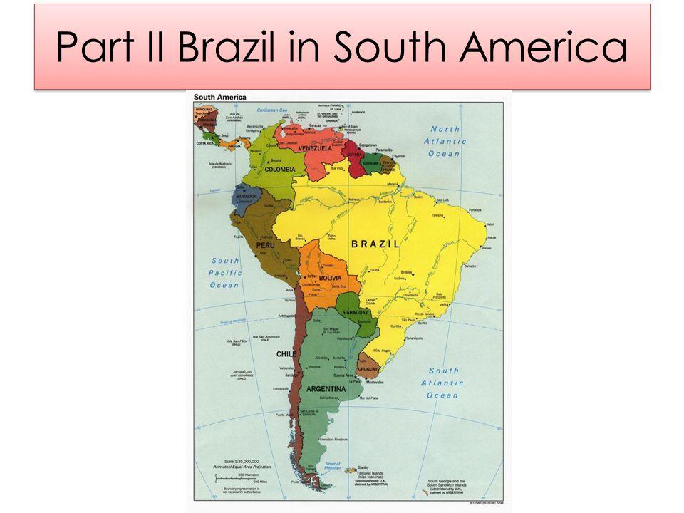 Part II Brazil in South America