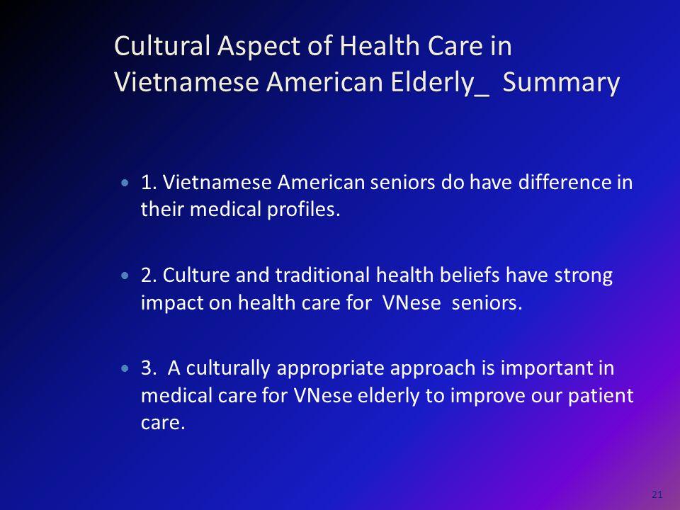 Cultural Aspect of Health Care in Vietnamese American Elderly_ Summary 1.