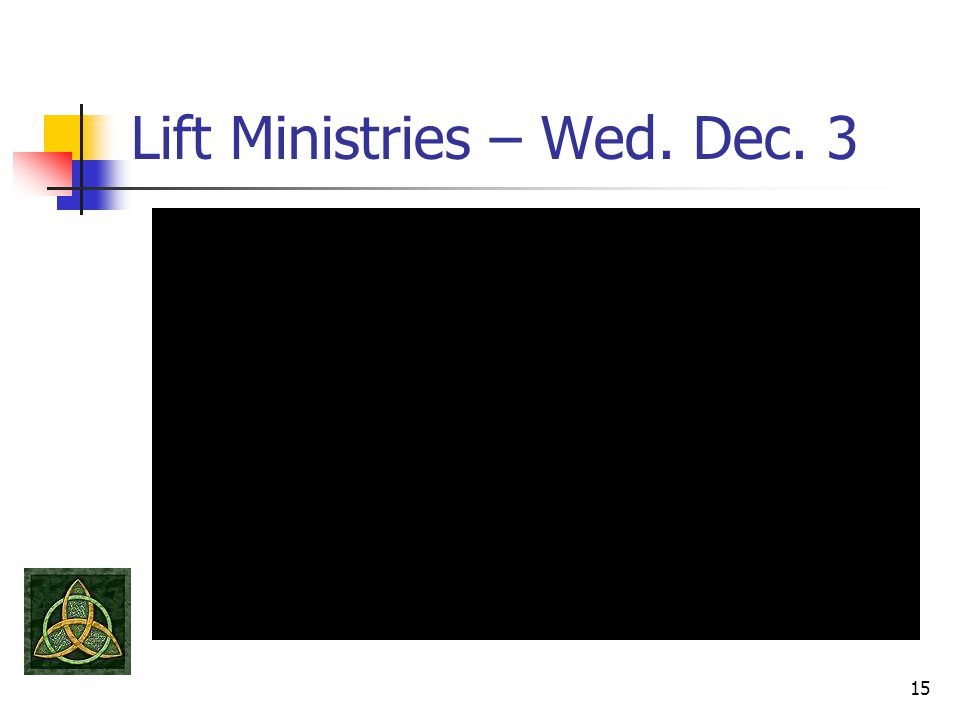 Lift Ministries – Wed. Dec. 3 15