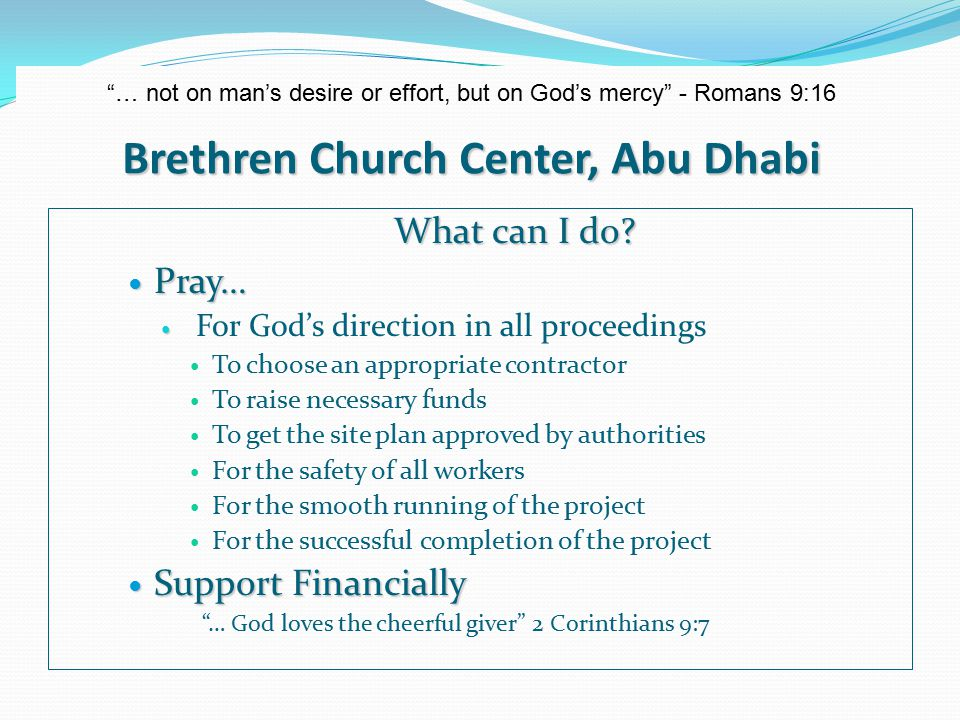 Brethren Church Center, Abu Dhabi … not on man's desire or effort, but on God's mercy - Romans 9:16 Thank you