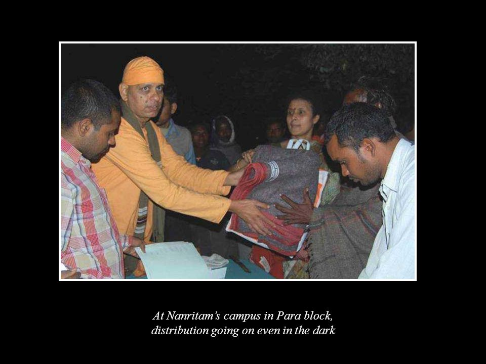 At Nanritam's campus in Para block, distribution going on even in the dark