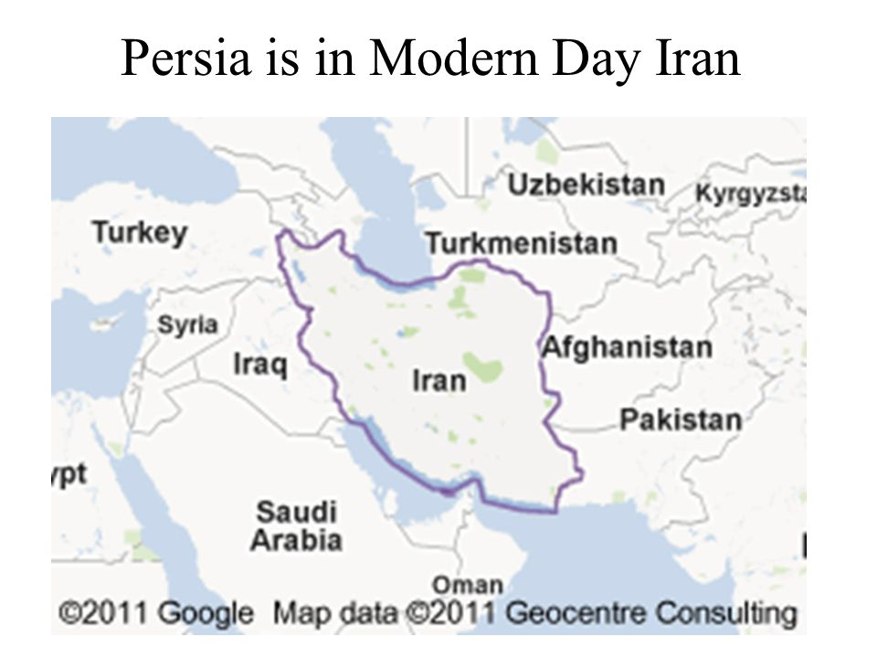Persia is in Modern Day Iran