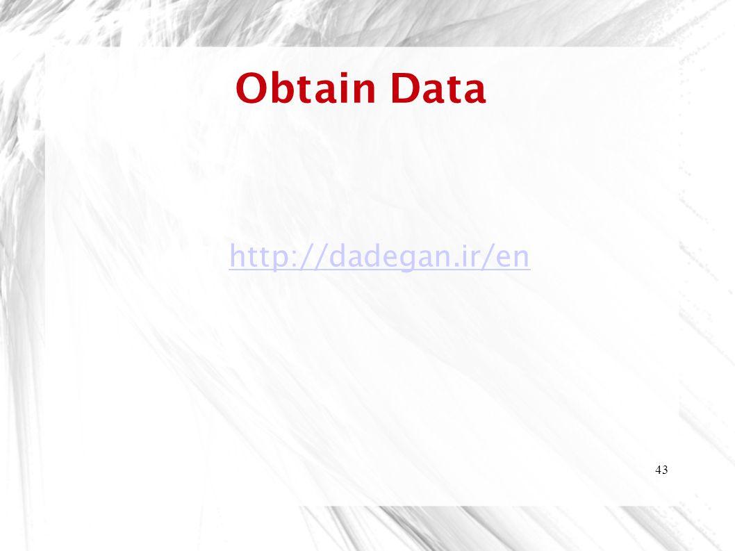 43 Obtain Data http://dadegan.ir/en
