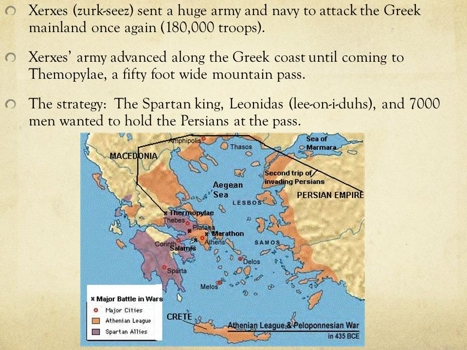 Xerxes (zurk-seez) sent a huge army and navy to attack the Greek mainland once again (180,000 troops).