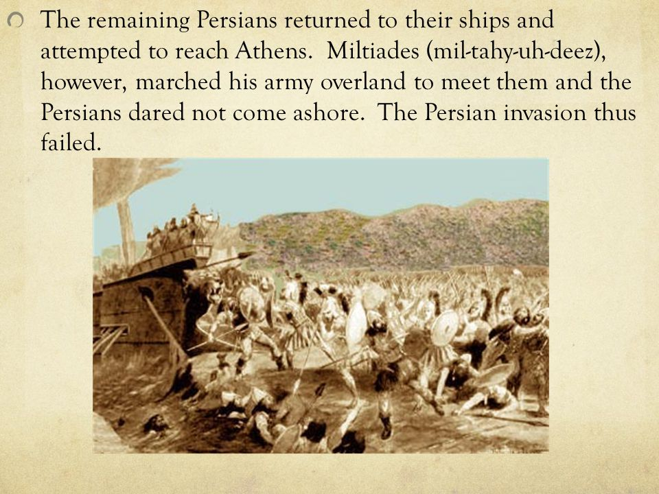 The remaining Persians returned to their ships and attempted to reach Athens.