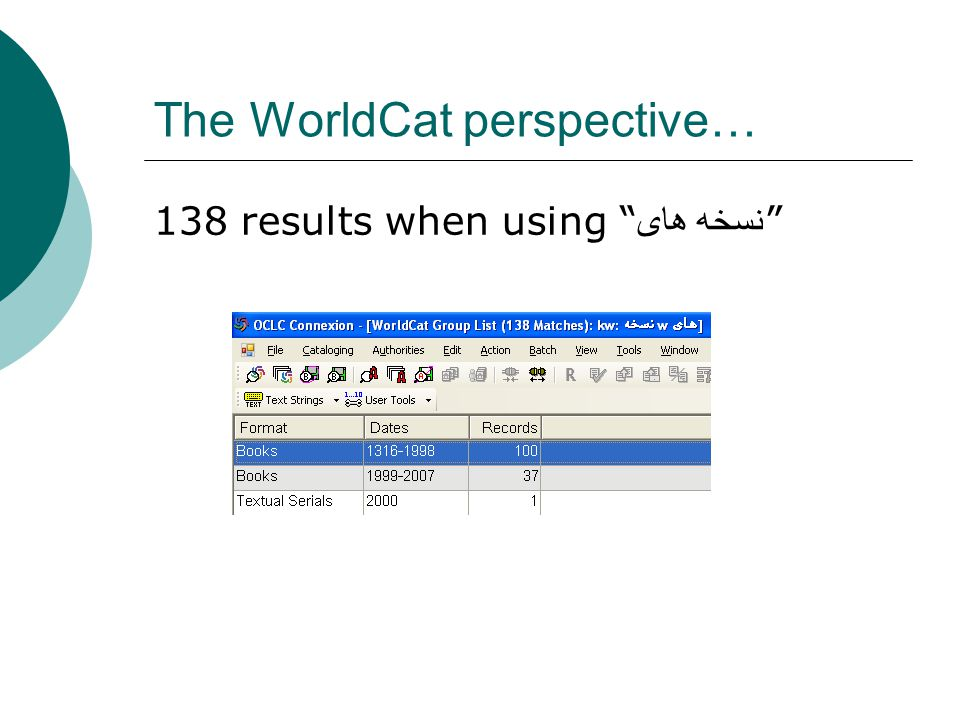 The WorldCat perspective… 138 results when using نسخه هاى