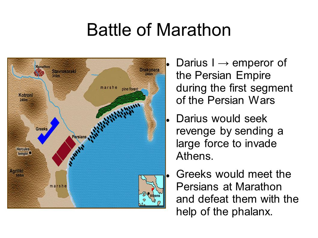 Battle of Marathon Darius I → emperor of the Persian Empire during the first segment of the Persian Wars Darius would seek revenge by sending a large force to invade Athens.