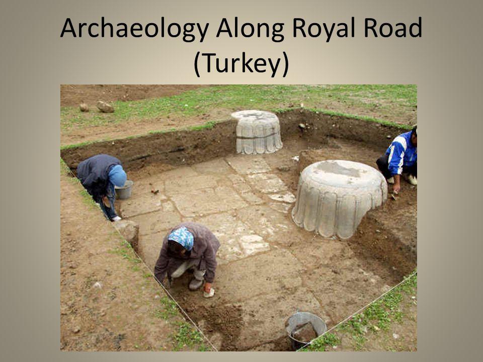 Archaeology Along Royal Road (Turkey)