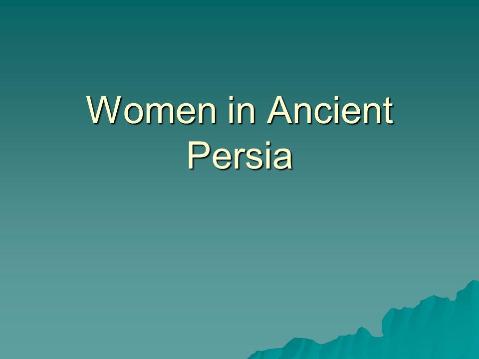 Women in Ancient Persia