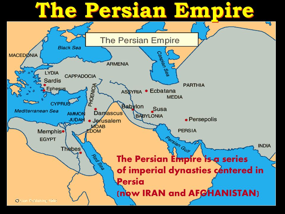 The Persian Empire The Persian Empire is a series of imperial dynasties centered in Persia (now IRAN and AFGHANISTAN)