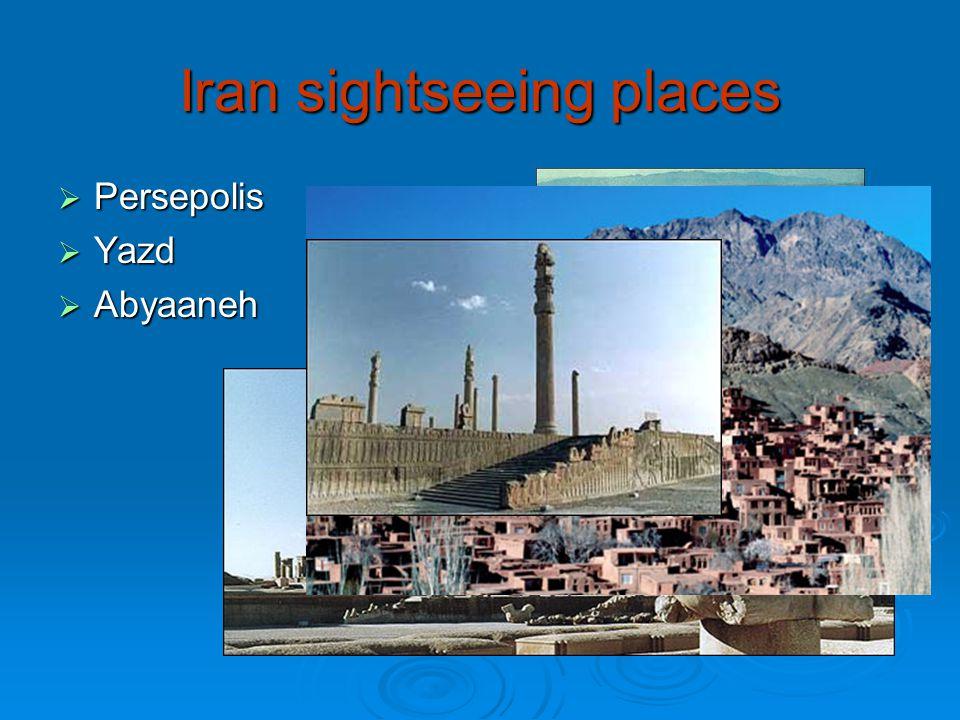 Iran sightseeing places  Persepolis  Yazd  Abyaaneh