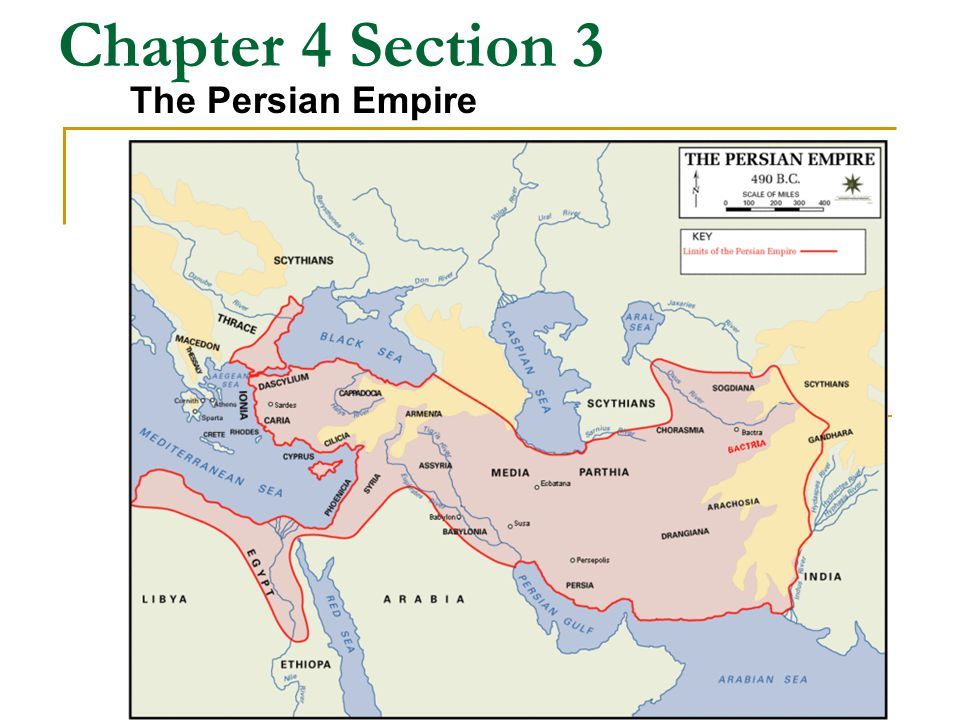 Chapter 4 Section 3 The Persian Empire