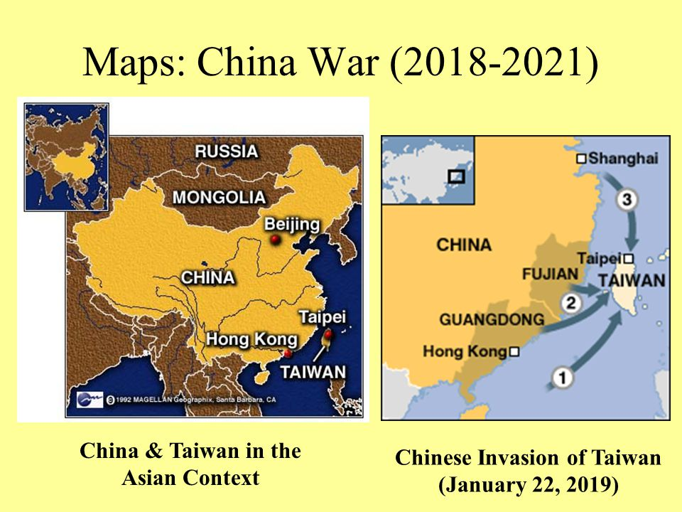 Maps: China War (2018-2021) Chinese Invasion of Taiwan (January 22, 2019) China & Taiwan in the Asian Context