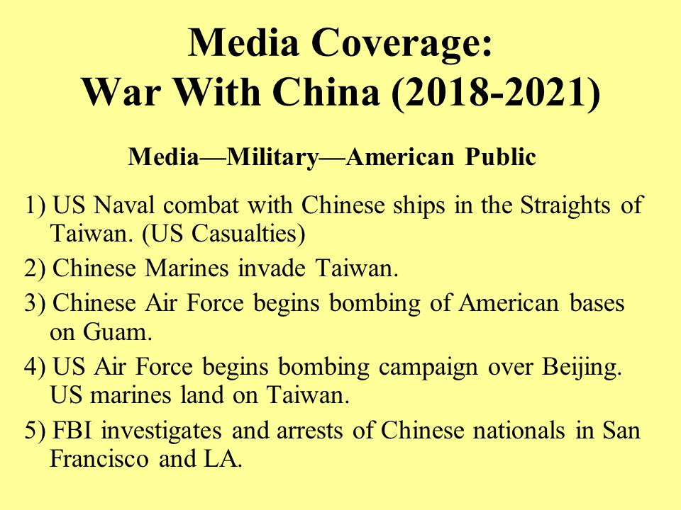 Media Coverage: War With China (2018-2021) 1) US Naval combat with Chinese ships in the Straights of Taiwan.