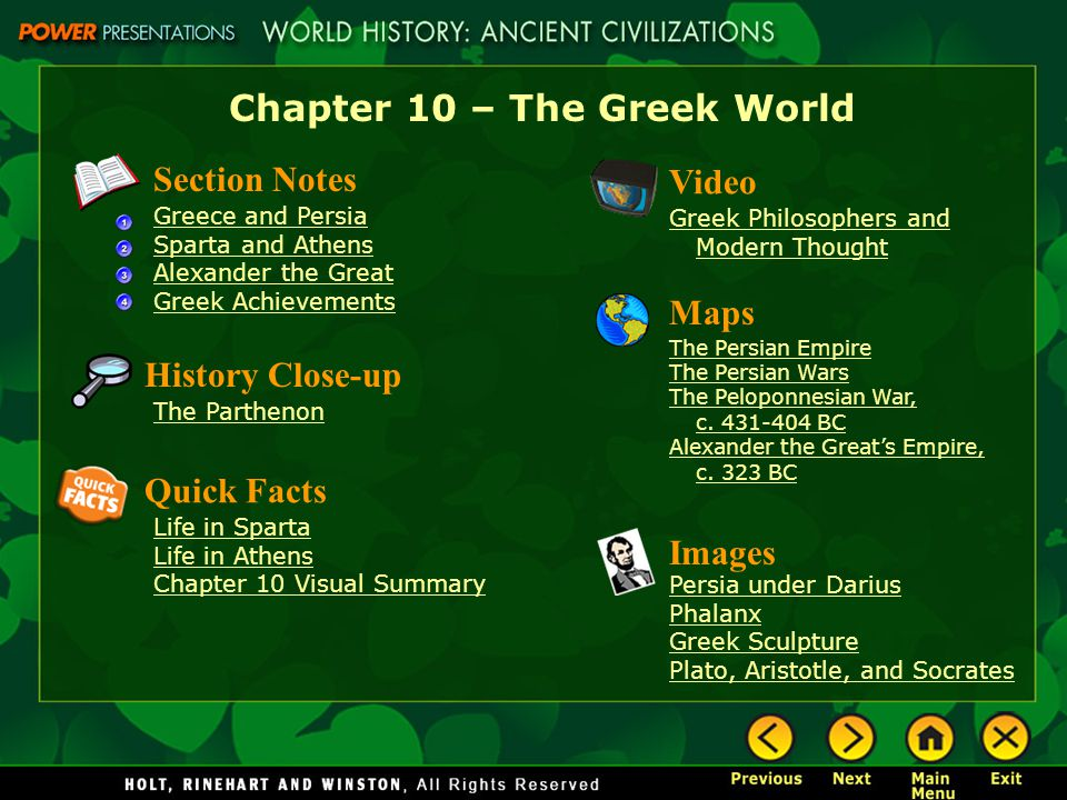 Chapter 10 – The Greek World Section Notes Greece and Persia Sparta and Athens Alexander the Great Greek Achievements Video Greek Philosophers and Mod