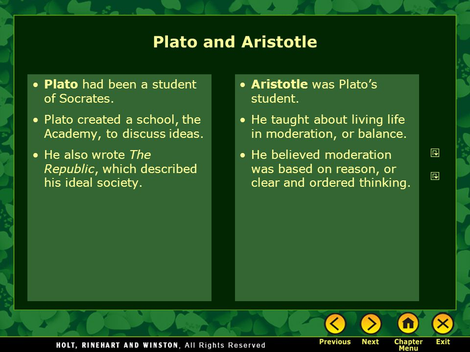 Plato and Aristotle Plato had been a student of Socrates. Plato created a school, the Academy, to discuss ideas. He also wrote The Republic, which des