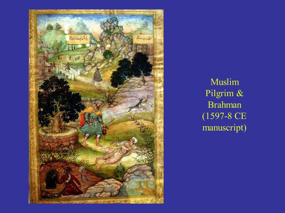 Muslim Pilgrim & Brahman (1597-8 CE manuscript)