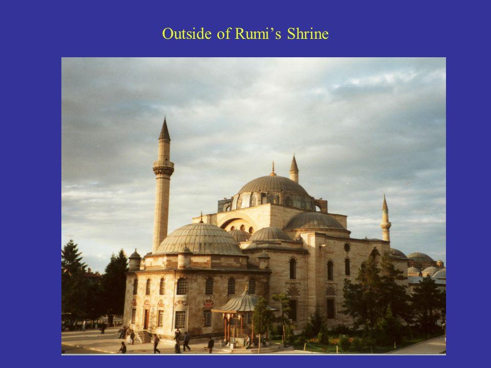 Outside of Rumi's Shrine