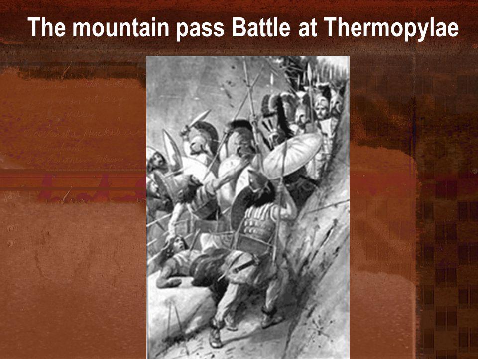 The mountain pass Battle at Thermopylae