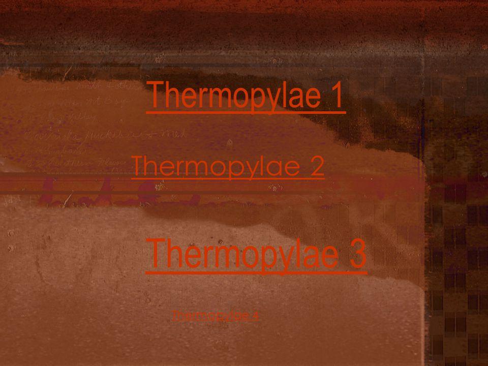 Thermopylae 3 Thermopylae 1 Thermopylae 2 Thermopylae 4