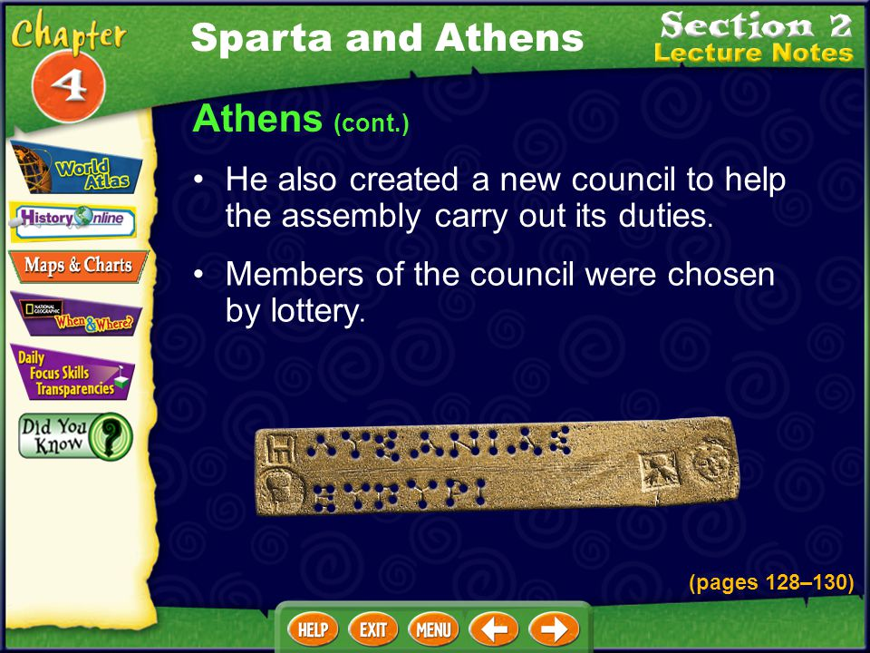 Athens (cont.) He also created a new council to help the assembly carry out its duties.