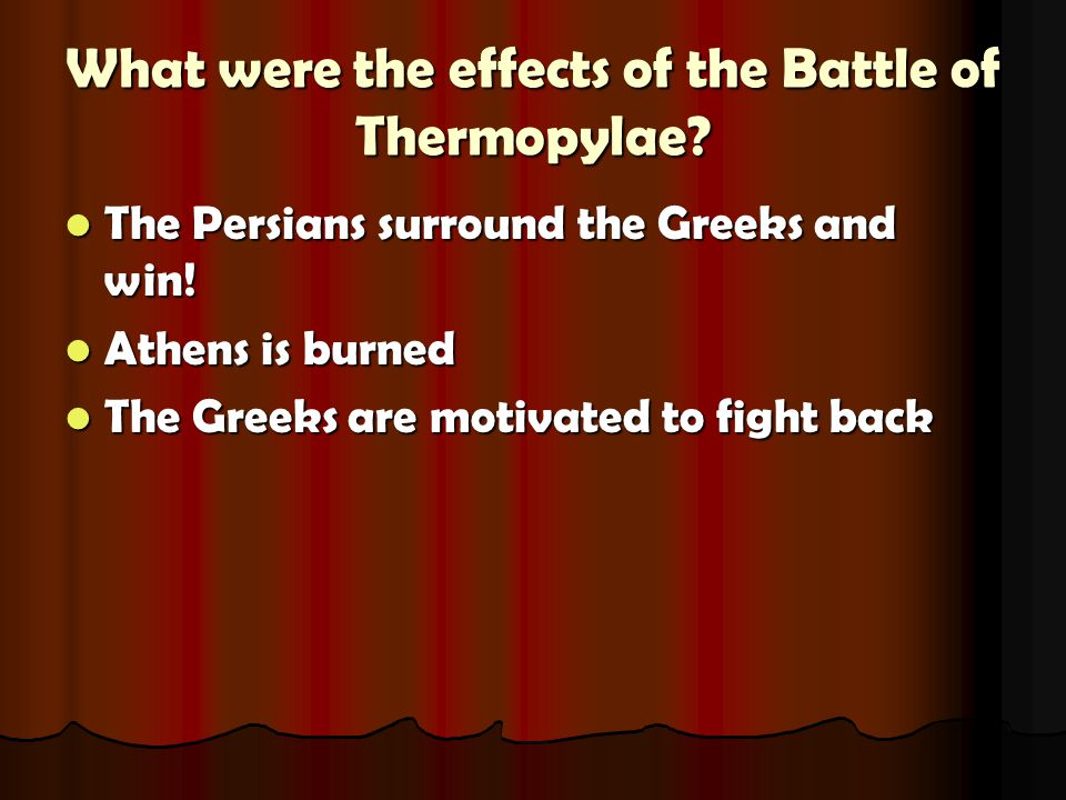 What were the effects of the Battle of Thermopylae.