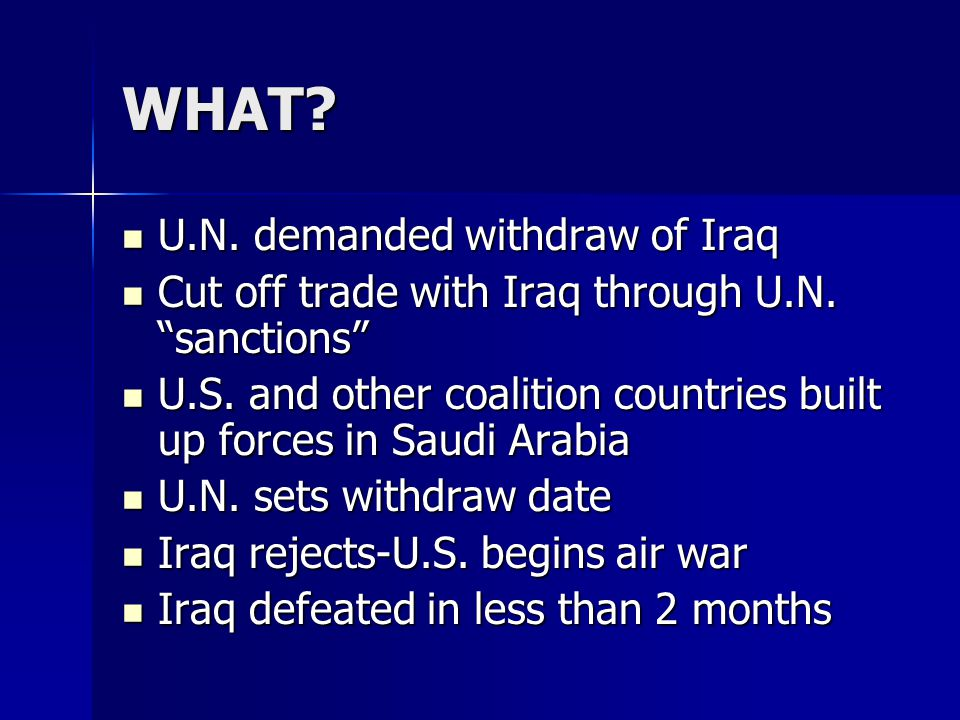 WHAT. U.N. demanded withdraw of Iraq U.N.