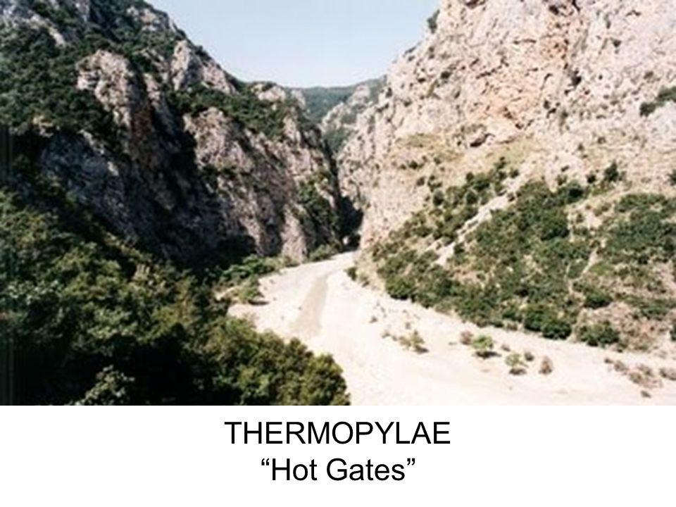 THERMOPYLAE Hot Gates