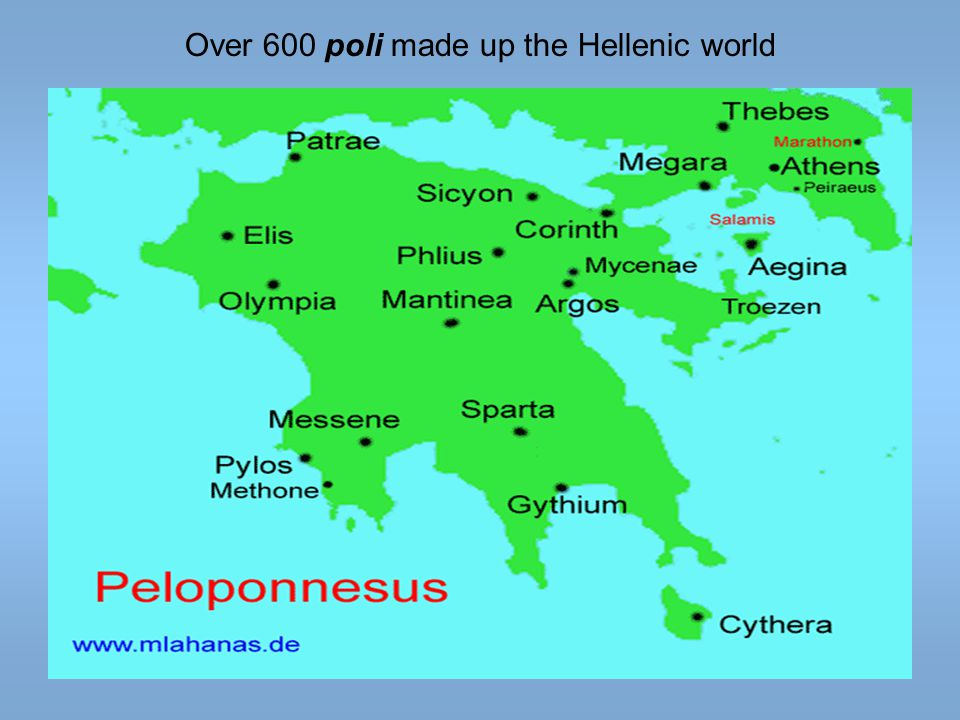 Over 600 poli made up the Hellenic world
