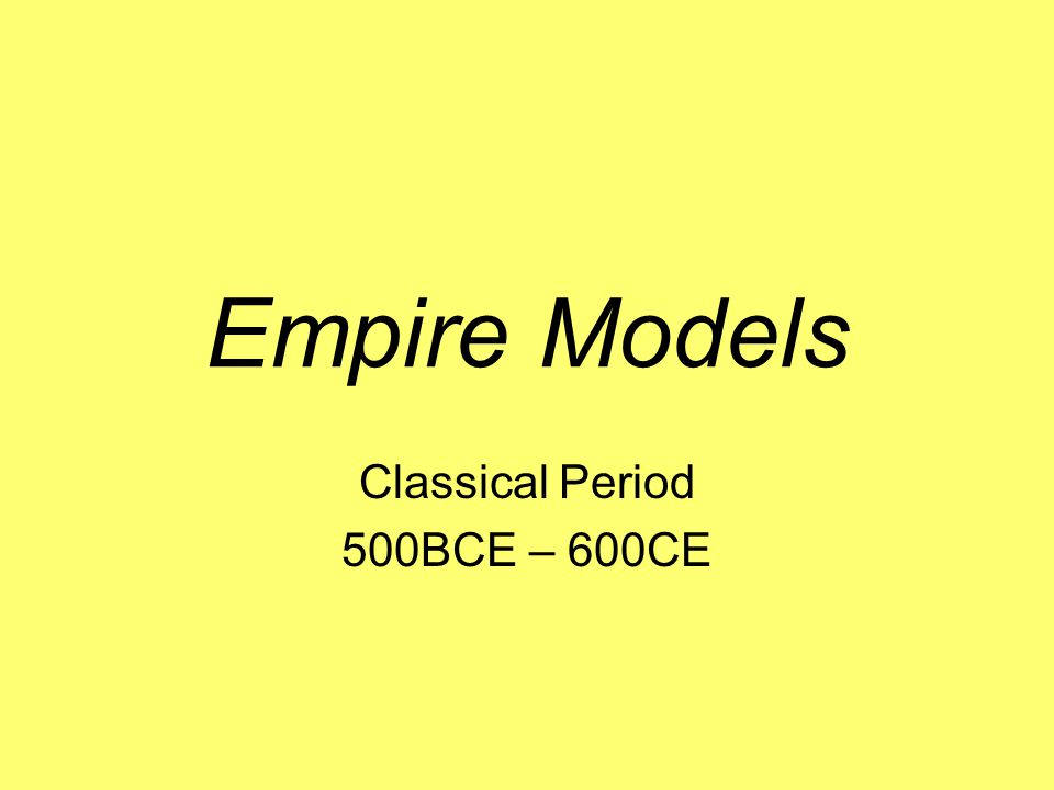 Empire Model Questions What is the Conrad-Demarest Model of Empire.