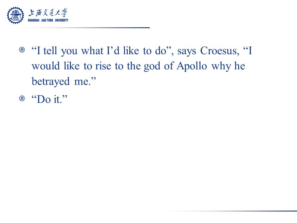 So the question went off and Apollo wrote back and said, First of all, I did not betray you.