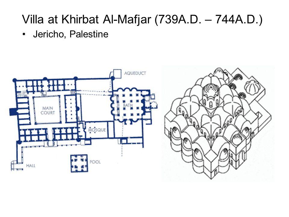 Villa at Khirbat Al-Mafjar (739A.D. – 744A.D.) Jericho, Palestine